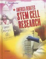 America Debates Stem Cell Research
