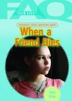 Frequently Asked Questions About When A Friend Dies
