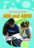 Frequently Asked Questions About ADD and ADHD
