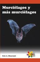 Murciélagos y más murciélagos