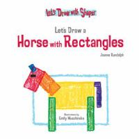 Let's Draw A Horse With Rectangles