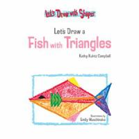 Let's Draw A Fish With Triangles