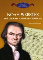 Noah Webster and the First American Dictionary