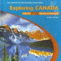 Exploring Canada With the Five Themes of Geography / by Nancy Golden