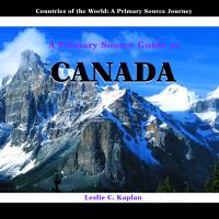 A Primary Source Guide to Canada