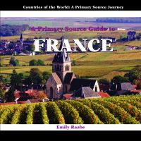 A Primary Source Guide to France