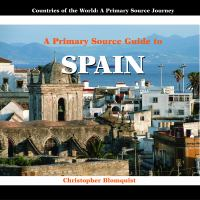 A Primary Source Guide to Spain