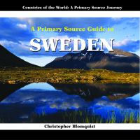 A Primary Source Guide to Sweden