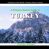 A Primary Source Guide to Turkey