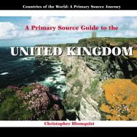 A Primary Source Guide to the United Kingdom