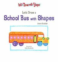 Let's Draw A School Bus With Shapes