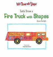 Let's Draw A Fire Truck With Shapes