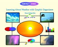 Learning About Weather With Graphic Organizers