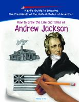 How to Draw the Life and Times of Andrew Jackson
