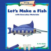 Let's Make A Fish With Everyday Materials