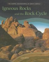 Igneous Rocks and the Rock Cycle