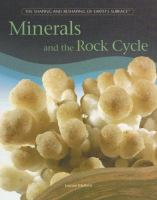 Minerals and the Rock Cycle