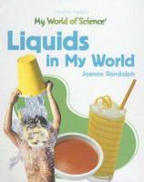 Liquids in My World