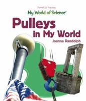 Pulleys in My World
