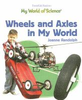 Wheels and Axles in My World