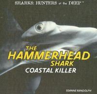 The Hammerhead Shark