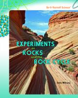 Experiments on Rocks and the Rock Cycle