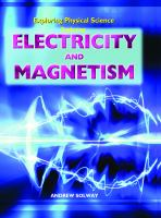 Exploring Electricity and Magnetism