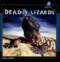 Deadly Lizards