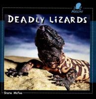 Deadly Lizards