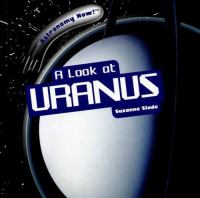 A Look at Uranus