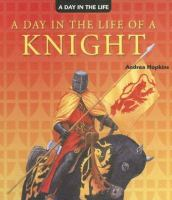 Day in the Life of A Knight
