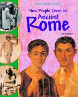 How People Lived in Ancient Rome