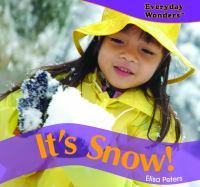 It's Snow!