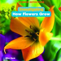 Investigating How Flowers Grow