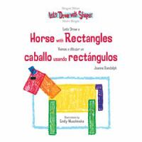 Let's Draw A Horse With Rectangles = Vamos A Dibujar Un Caballo Usando Rectangulos