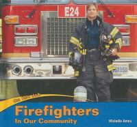 Firefighters in Our Community