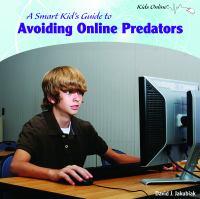 A Smart Kid's Guide to Avoiding Online Predators