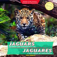 Jaguars and Other Latin American Wild Cats