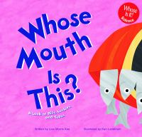 Whose Mouth Is This?