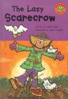 The Lazy Scarecrow