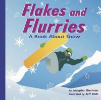 Flakes and Flurries
