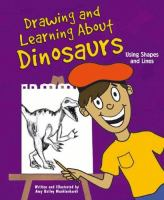 Drawing and Learning About Dinosaurs