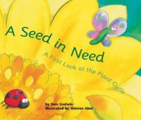 A Seed in Need