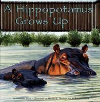 A Hippopotamus Grows up