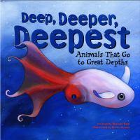 Deep, Deeper, Deepest