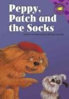 Peppy, Patch, and the Socks