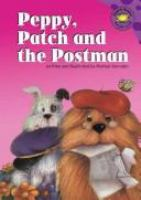 Peppy, Patch, and the Postman