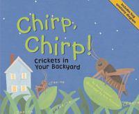Chirp, Chirp!
