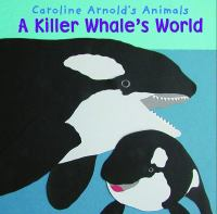 A Killer Whale's World