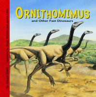 Ornithomimus and Other Fast Dinosaurs